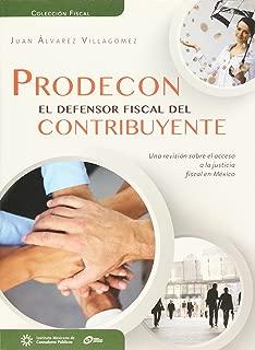 Prodecon. El defensor fiscal del contribuyente