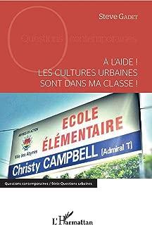 A l'aide !: Les cultures urbaines sont dans ma classe ! (French Edition)