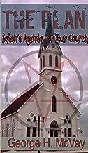 The Plan: satan's Agenda for Your Church