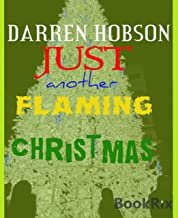 Just Another Flaming Christmas (English Edition)