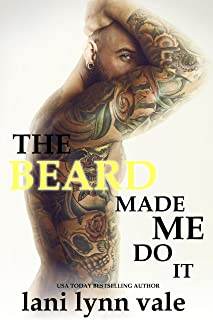 The Beard Made Me Do It (The Dixie Warden Rejects Book 5)