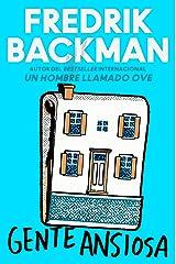 Anxious People \ Gente ansiosa (Spanish edition): A Novel Kindle Edition