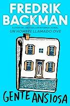 Anxious People \ Gente ansiosa (Spanish edition): A Novel