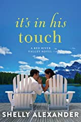 It's In His Touch (A Red River Valley Novel Book 2) Kindle Edition