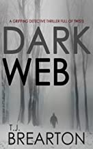 DARK WEB a gripping detective thriller full of twists