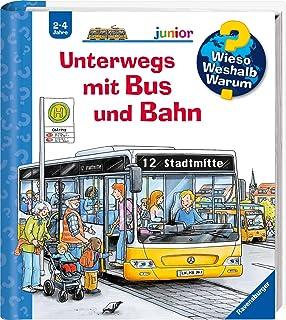 Unterwegs mit Bus und Bahn (Wieso? Weshalb? Warum? junior, B