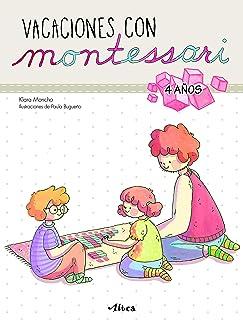 Vacaciones con Montessori - 4 años (Juega y aprende)