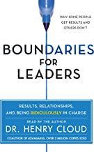 Boundaries for Leaders: Results, Relationships, and Being Ridiculously in Charge Book PDF