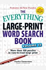 The Everything Large-Print Word Search Book, Volume 12: More than 100 puzzles in easy-to-read large print Paperback