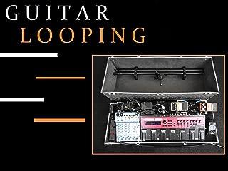 Guitar Looping