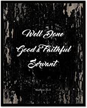 Art Hub Matthew 25:21 Well Done Good and Faithful Servant - Framed - Bible Verse Quote Canvas Print, Black Real Wood Framed, Black, 24x30