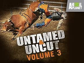 Untamed & Uncut
