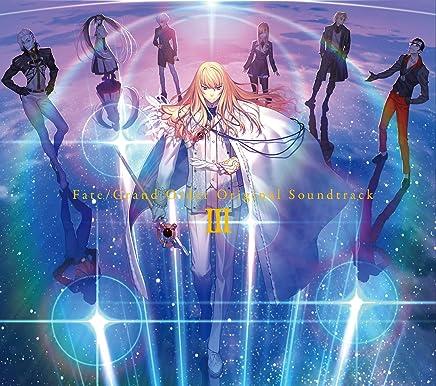 Fate/Grand Order Original Soundtrack III(初回仕様限定盤)