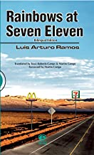 RAINBOWS AT SEVEN ELEVEN (Spanish Edition)