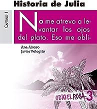 Odio el Rosa 3: Historia de Julia eBook