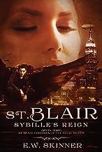 St. Blair: Sybille's Reign: (Book 2) St. Blair: Children of the Night