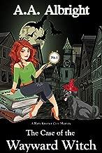 The Case of the Wayward Witch (A Katy Kramer Cozy Mystery No. 1) (Katy Kramer Cozy Mysteries)