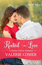 Rooted in Love: An Arcadia Valley Romance (Garden Grown Romance Book 3)