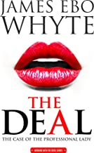 The Deal: The Case of the Professional Lady (Working with the Devil series Book 1)