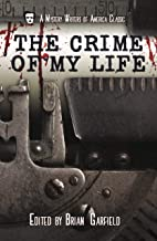 The Crime of My Life (A Mystery Writers of America Classic Anthology Book 8)