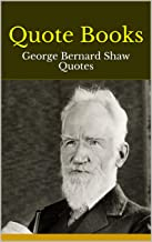Amazoncom George Bernard Shaw Kindle Edition Education