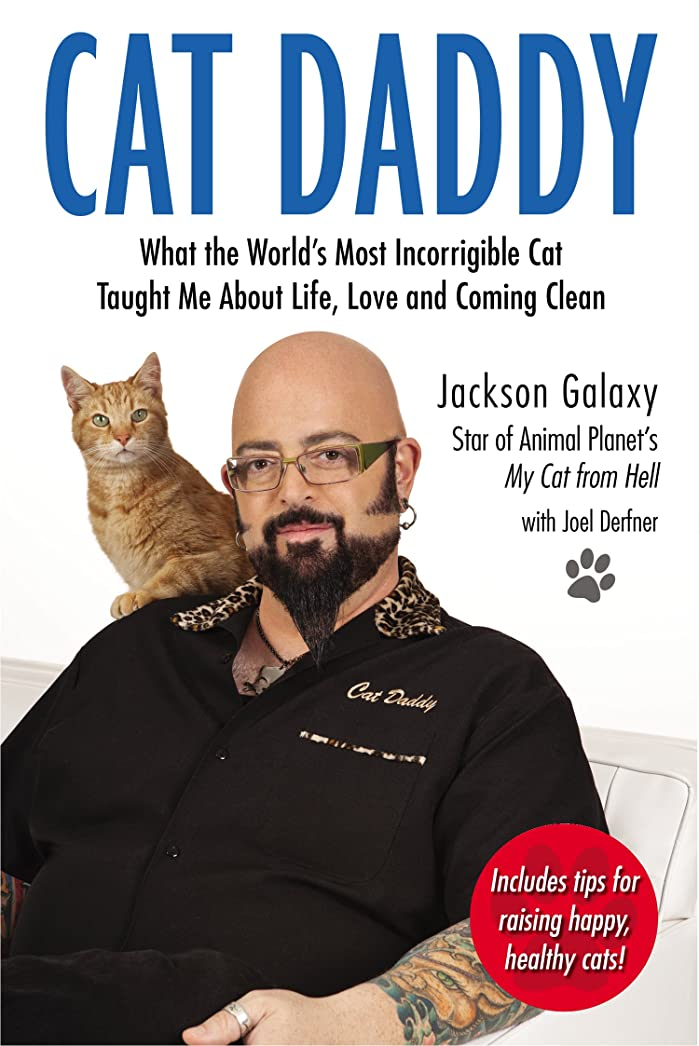 虚栄心意気消沈した感嘆Cat Daddy: What the World's Most Incorrigible Cat Taught Me About Life, Love, and Coming Clean (English Edition)