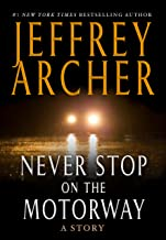 Never Stop on the Motorway (Kindle Single): A Story (English Edition)