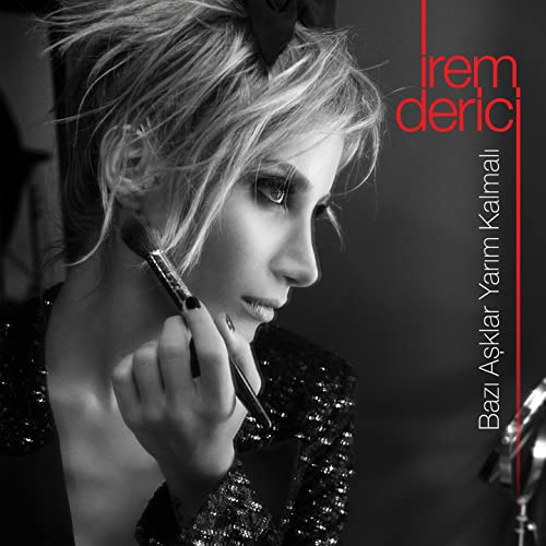 Bazi Asklar Yarim Kalmali By Irem Derici On Amazon Music Amazon Com