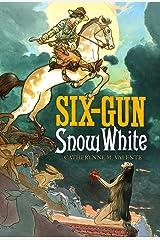 Six Gun Snow White Kindle Edition