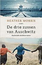 De drie zussen van Auschwitz (Dutch Edition)
