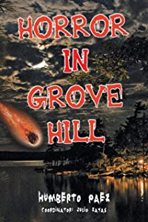 Horror in Grove Hill