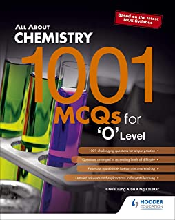 All About Chemistry: 1001 MCQs for 'O' Level