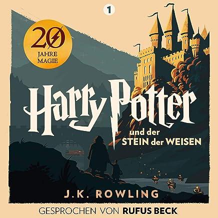 Harry Potter und der Stein der Weisen Gesprochen von Rufus Beck Harry Potter 1 by J.K. Rowling,Rufus Beck,Pottermore Publishing