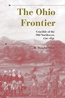 The Ohio Frontier: Crucible of the Old Northwest, 1720–1830