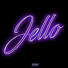 Jello [Explicit]