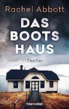 Das Bootshaus: Thriller (Stephanie King 2)