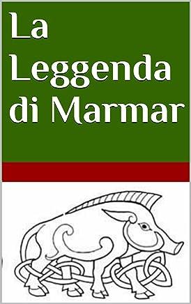 La leggenda di Marmar