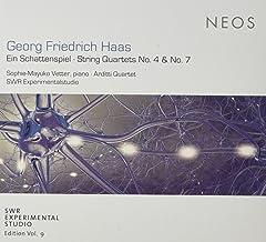 Haas: Ein Schattenspiel; String Quartets No. 4 & No. 7