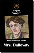 Mrs. Dalloway (The privilege of reading)