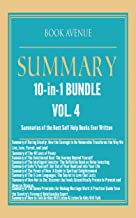 Summaries of the Best Self Help Books Ever Written   10-in-1 Bundle   Volume 4: Daring Greatly, The 48 Laws of Power, Unfu*k Yourself, How to Talk So Kids Will Listen, The 5 Love Languages and More