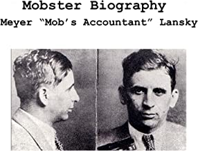 Mobster Biography; Meyer Lansky