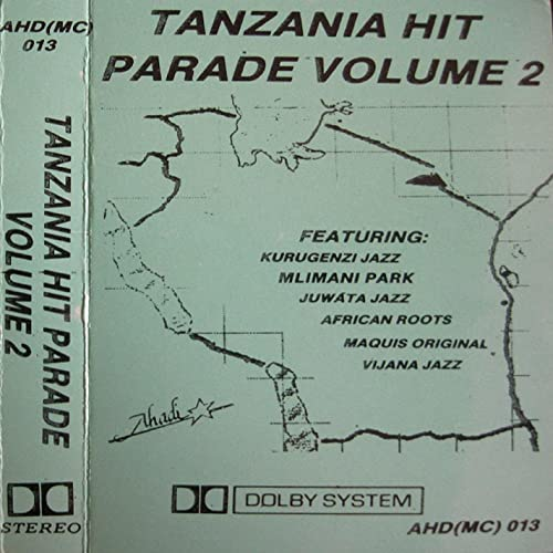 Tanzanian Hit Parade Vol  2 by Collection of Artists from Tanzania