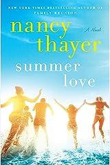 Summer Love: A Novel Kindle Edition