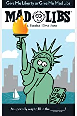 Give Me Liberty or Give Me Mad Libs Paperback