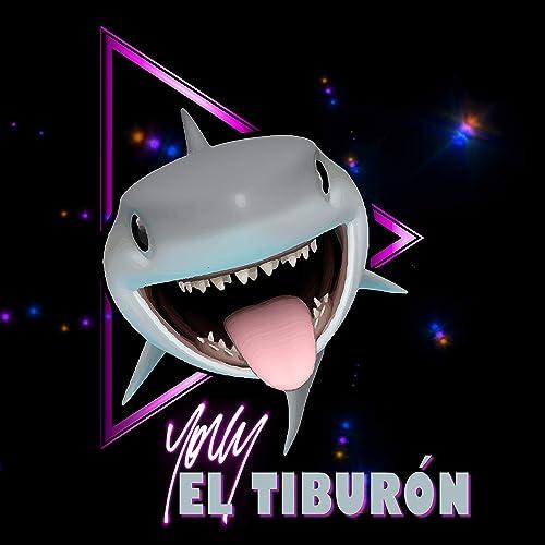 El Tiburon [Explicit] de Yorly en Amazon Music - Amazon.es