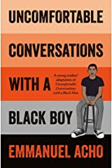 Uncomfortable Conversations with a Black Boy Paperback