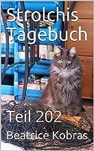 Strolchis Tagebuch: Teil 202 (German Edition)