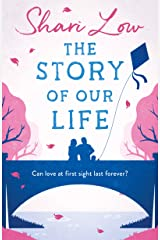 The Story of Our Life: A bittersweet love story Kindle Edition