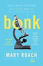 Bonk: The Curious Coupling of Science and Sex (English Edition)