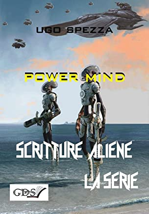 Power Mind (SCRITTURE ALIENE LA SERIE Vol. 10)